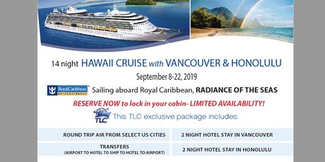 Cruise with us to Hawaii aboard Royal Caribbean's Radiance of the Seas tickets