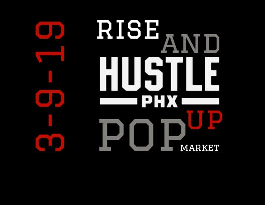 RISE AND HUSTLE POP UP MARKET