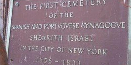The Jewish Community of Colonial New Amsterdam -A Walking Tour tickets
