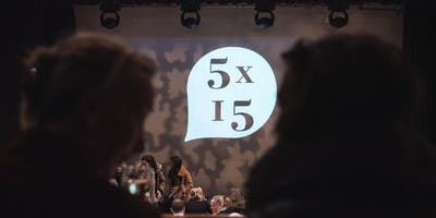 5 Speakers, 15 minutes each - 8th April 2019 - The Tabernacle