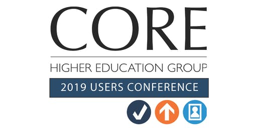 CORE Higher Education Group 4th Annual Users Conference