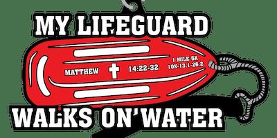 My Lifeguard Walks On Water 1 Mile, 5K, 10K, 13.1, 26.2- Huntington Beach