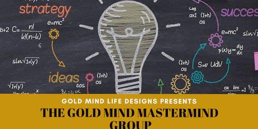 Gold Mind Goal Digger MasterMind Group Sponsored by KU Real Estates