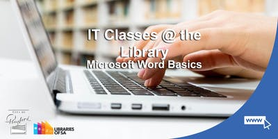 IT Classes @ the Library: Microsoft Word Basics