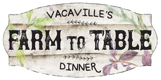 2019 Visit Vacaville Farm-to-Table Dinner