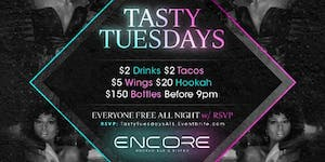 TASTY TUESDAYS After-Work at ENCORE Atlanta Everyone...