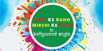 HOLI KE RANG -MIRCHI KE SANG ( in BOLLYWOOD STYLE)