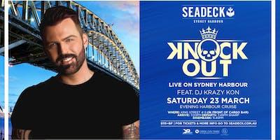 Seadeck Sydney: KNOCK OUT LIVE ON SEADECK - Sat 23rd March