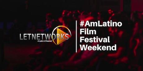 LETNetworks #AmLatino Film Festival tickets