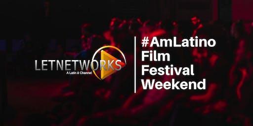 LETNetworks #AmLatino Film Festival