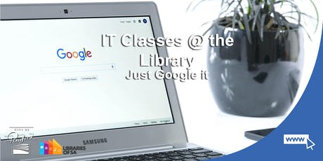 IT Classes @ the Library: Just Google it tickets
