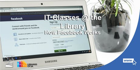 IT Classes @ the Library: How Facebook Works tickets