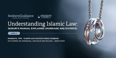 Understanding Islamic Law: Quduri's Manual Explained (Marriage and Divorce) [Level Two]