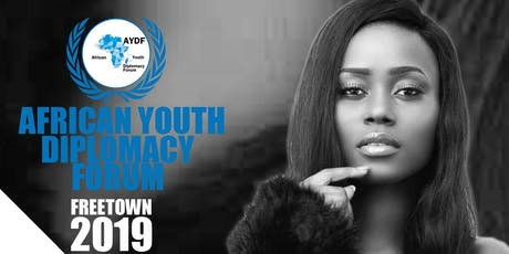 AFRICAN YOUTH ASSEMBLY - FREETOWN 2019 tickets