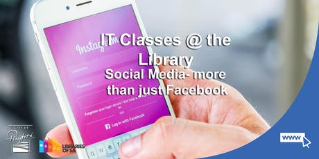 IT Classes @ the Library: Social Media- more than just Facebook tickets