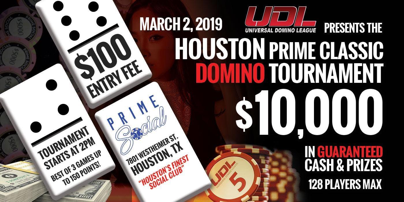 `UDL Presents The Houston Prime Classic Domino Tournament`