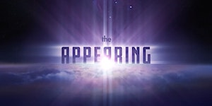 The Appearing: Are You Ready?