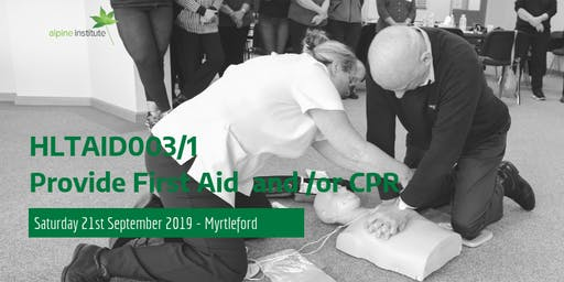 HLTAID003 - Provide First Aid (includes HLTAID001 - CPR) 21st September 2019 - Myrtleford