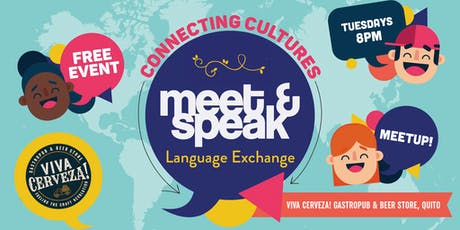 Meet & Speak - Free Language Exchange in Quito | Ecuador tickets