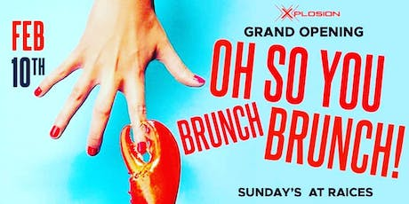 Oh So You BRUNCH Brunch!!! tickets
