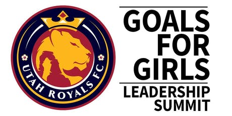 2019 Goals for Girls Leadership Summit with Utah Royals FC tickets