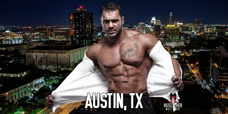Muscle Men Male Strippers Revue Show & Male Strip club Shows Austin TX - 8pm to10pm