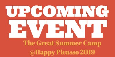 The Great Summer Camp 2019 (August) @Happy Picasso