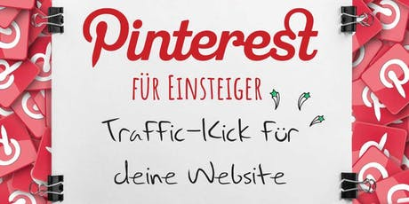 Pinterest für Einsteiger – gib Deiner Webseite einen Traffic-Kick Tickets