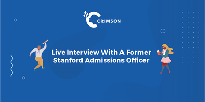 Who Gets In? Live Interview with a Former Stanford