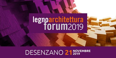 DESENZANO - forum legnoarchitettura biglietti