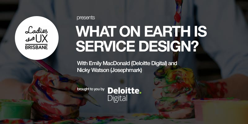 Ladies That UX | What on earth is service des