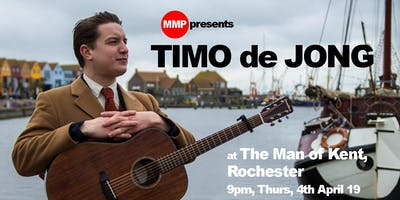 MMP presents TIMO de JONG returns to the Man of Kent - FREE EVENT!