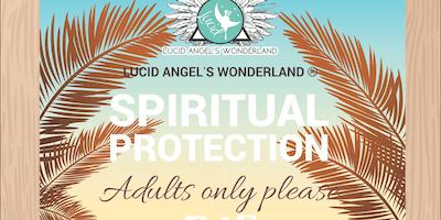 SPIRITUAL PROTECTION BASICS