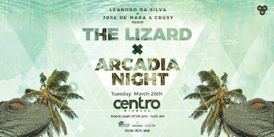 Leandro Da Silva X Josè De Mara & Crusy present: THE LIZARD x ARCADIA NIGHT