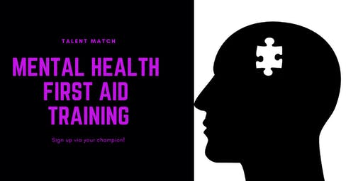Talent Match Young People Mental Health First Aid Training 2 Day for Adults