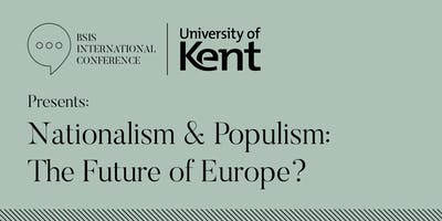 BSIS Intl. Conference 2019 | Nationalism & Populism: The Future of Europe?