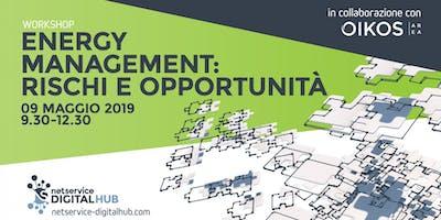 Energy Management: rischi e opportunità l Bologna l 9 maggio 2019