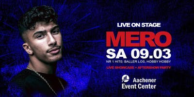 MERO LIVE ON STAGE - SA 09.03. - AFTERSHOW DJ ORIENT, DJ MAD & DJ ILKAN CAN
