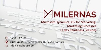 MicrosoftDynamics365 for Marketing: Marketing processes (Readiness session)
