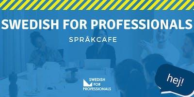 Swedish for Professionals- Språkcafe