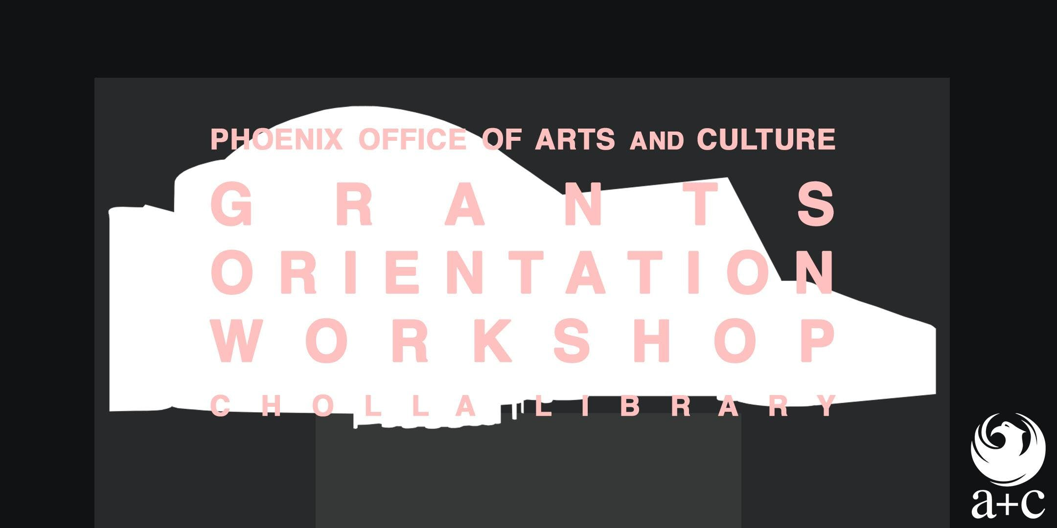 Grant Orientation Workshop at Cholla Library