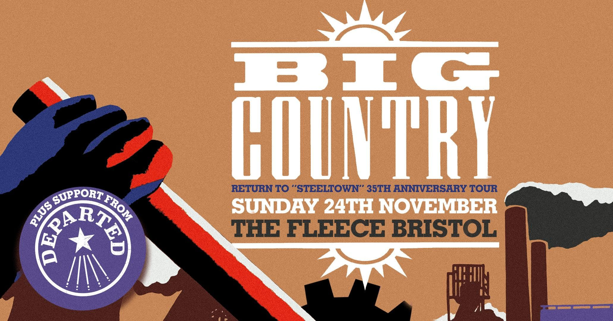 Big Country Return To Steeltown Tour