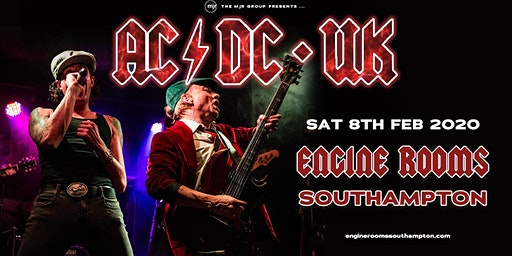 AC/DC UK (Engine Rooms, Southampton)
