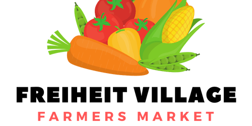 Freiheit Village Farmers Market