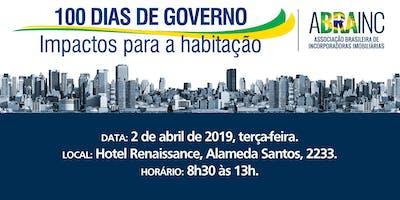 100 DIAS DE GOVERNO - IMPACTOS PARA HABITAÇÃO