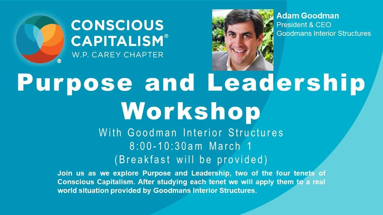 Conscious Capitalism ASU Workshop: Higher Purpose and Leadership