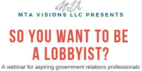 Intro: So You Want to Be A Lobbyist tickets