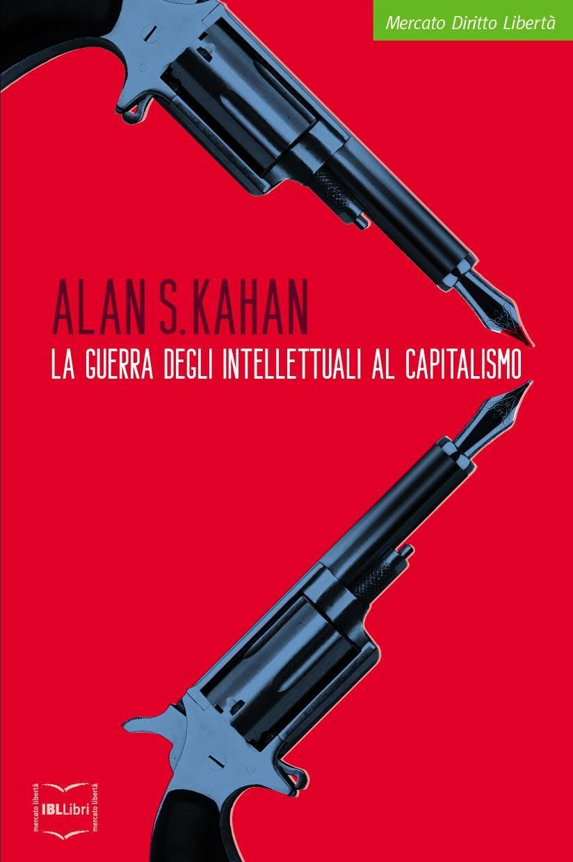 La guerra degli intellettuali al capitalismo