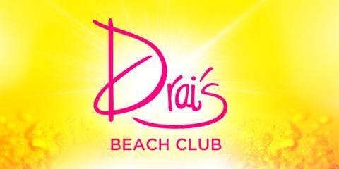 **POOL PARTY** Drais Beach Club - Rooftop Day Party - 8/18