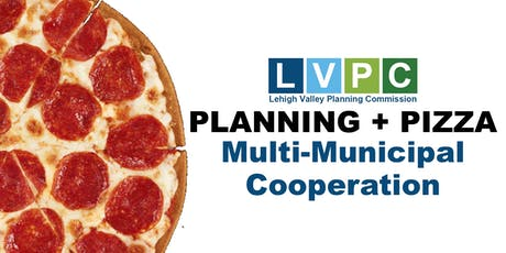 Planning + Pizza: Multi-Municipal Cooperation tickets